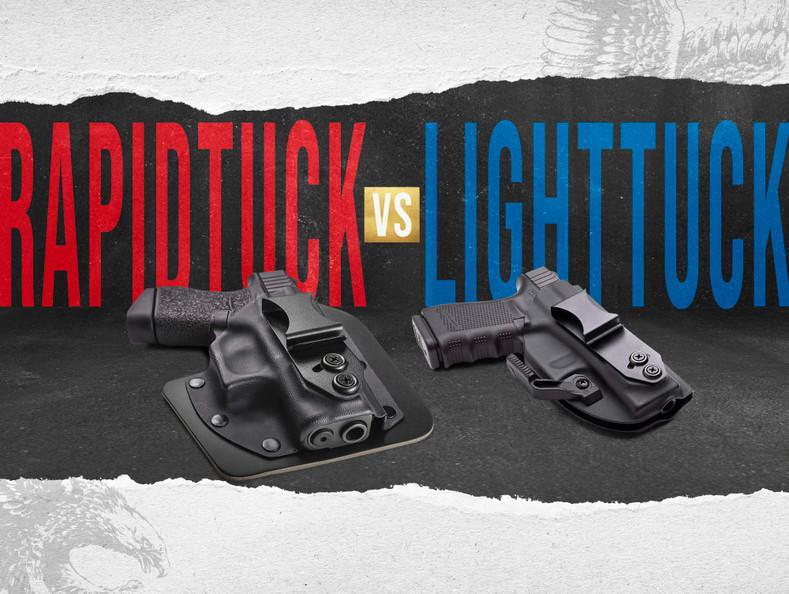 LightTuck™ vs RapidTuck™