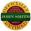 """Officially  Retired ""  Personalized  METAL SIGN"
