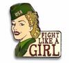 """""""FIGHT LIKE A GIRL""""  ENAMEL  PIN"""