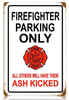 """FIREFIGHTER PARKING"" METAL SIGN"