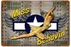 """""""Miss Behavin"""" Vintage Metal Sign"""