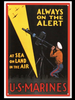 """U.S. MARINES ALWAYS ON ALERT"" METAL SIGN"