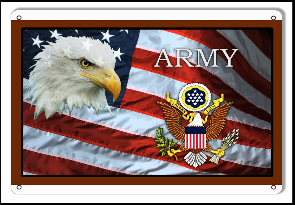 """ARMY TRIBUTE FLAG WITH EAGLE"" METAL SIGN"