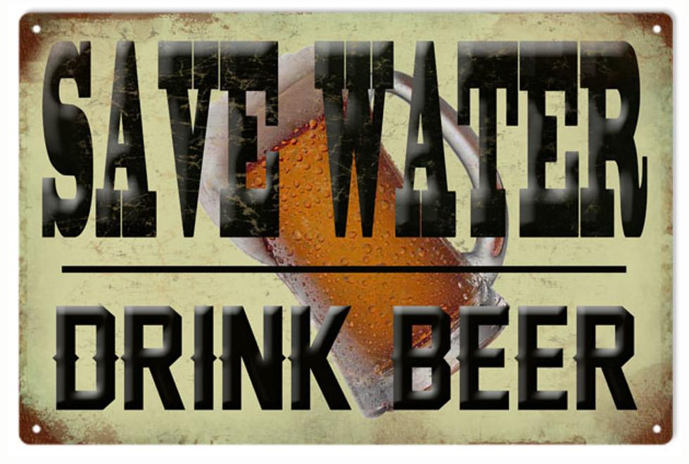 """""""Save Water  Drink Beer""""  Metal  Bar Sign"""