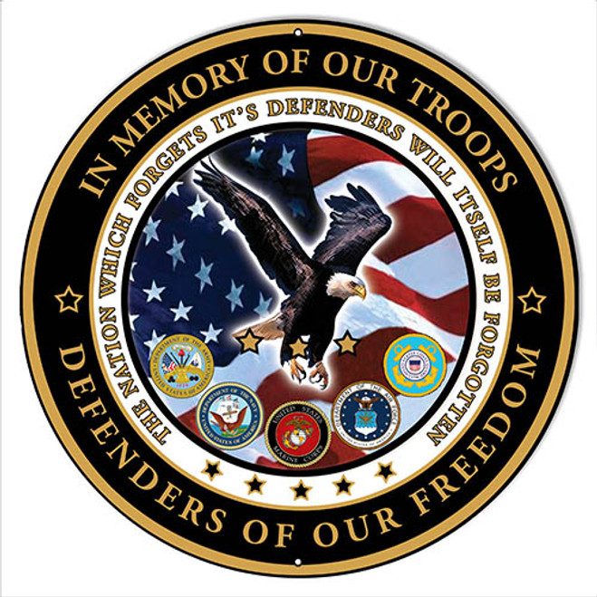 """ In Memory Of Our Troops""  round metal sign"