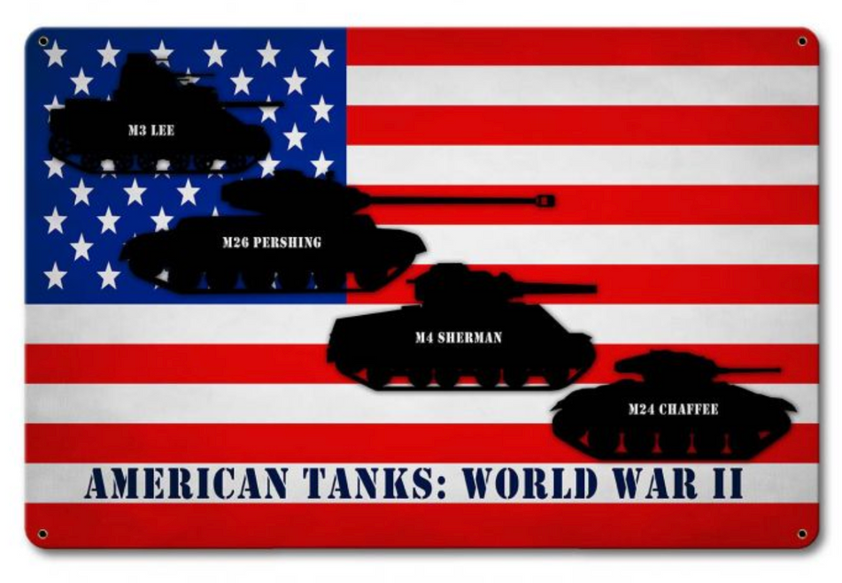 """America  Tanks In  WW2"" METAL  SIGN"