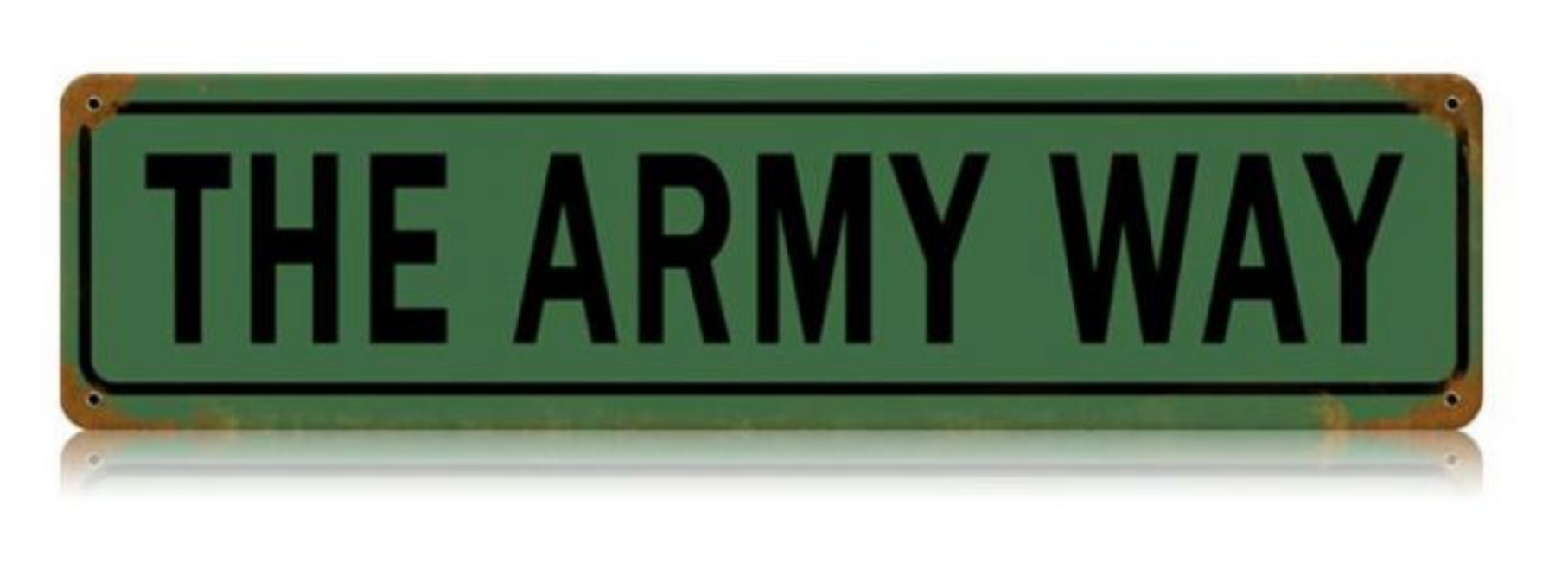 """The Army Way""  --   Vintage Sign"