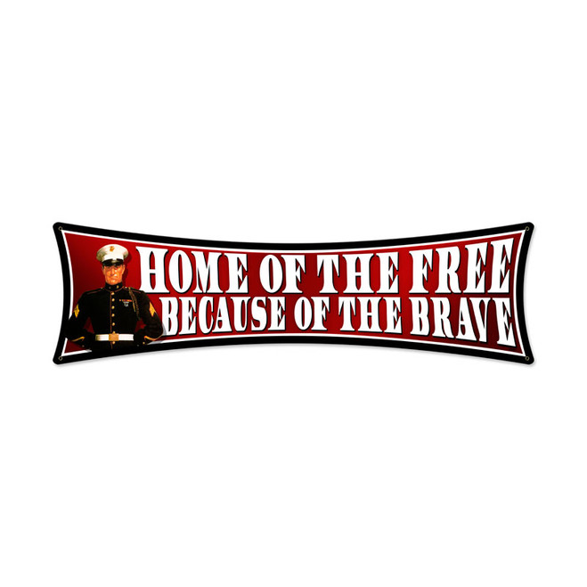 """HOME  OF  THE  FREE""    METAL   SIGN"