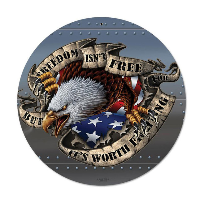 """FREEDOM  ISN'T  FREE""  METAL SIGN"