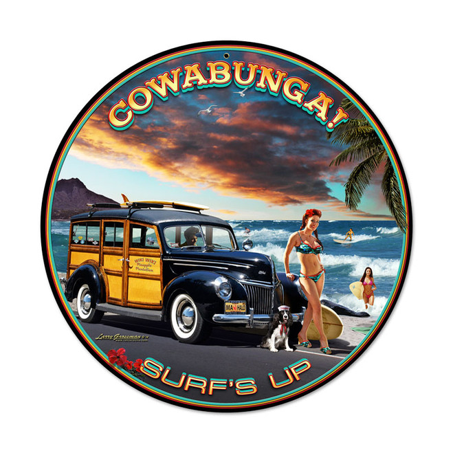 """COWABUNGA--SURF'S UP !""  METAL SIGN"