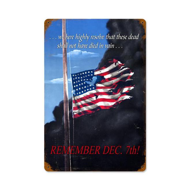 """""""REMEMBER  DECEMBER  7 """"  VINTAGE METAL SIGN"""