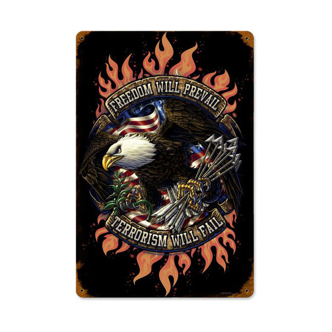 """""""FREEDOM  WILL  PREVAIL"""" METAL SIGN"""
