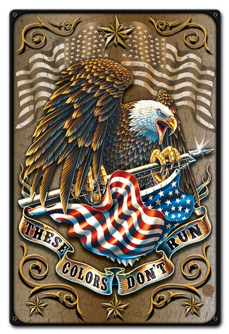 """""""THESE  COLORS  DON'T  RUN""""  METAL SIGN"""