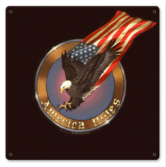 """""""AMERICA  RIDES  WITH EAGLE AND STARS & STRIPES""""  METAL  SIGN"""