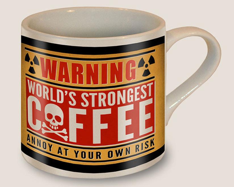 """WORLD'S  STRONGEST  COFFEE""  MUG"
