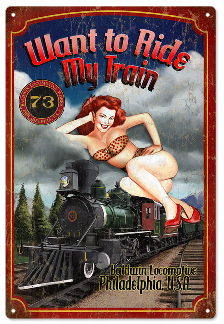 """""""WANT TO RIDE MY TRAIN PIN UP GIRL""""  METAL SIGN"""