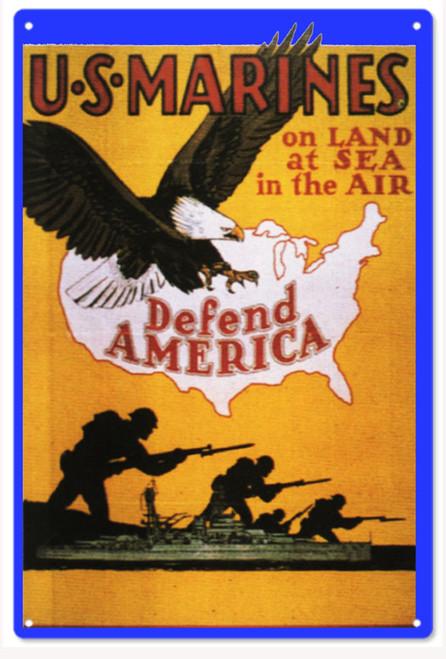 """U.S.  MARINES  DEFEND  AMERICA""  MILITARY  METAL  SIGN"