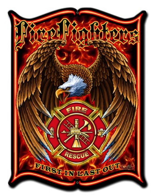 """""""FIREFIGHTERS--FIRST IN, LAST OUT"""" METAL SIGN"""
