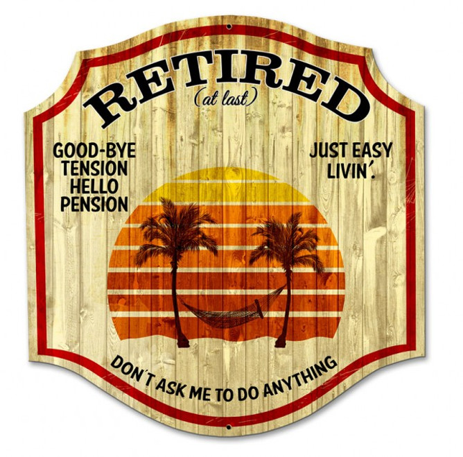 """""""RETIRED""""  METAL  SIGN"""