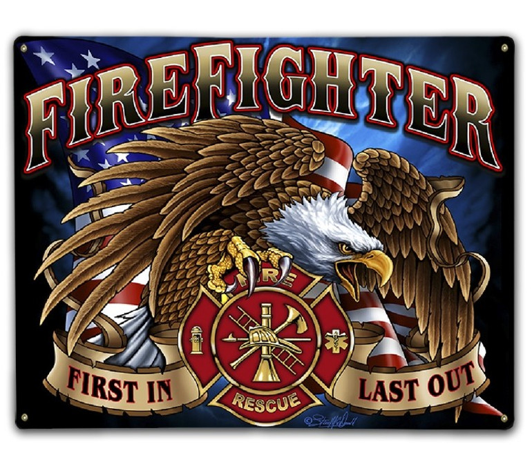 """""""FIRST IN, LAST OUT""""  FIREFIGHTER  METAL  SIGN"""