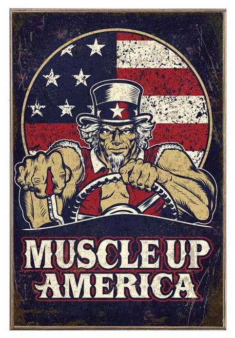 """MUSCLE  UP  AMERICA""  METAL  SIGN"