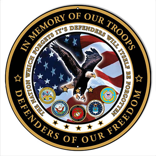 """"""" In Memory Of Our Troops""""  round metal sign"""