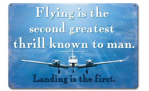 """""""Flying --Second Greatest Thrill""""  METAL  SIGN"""