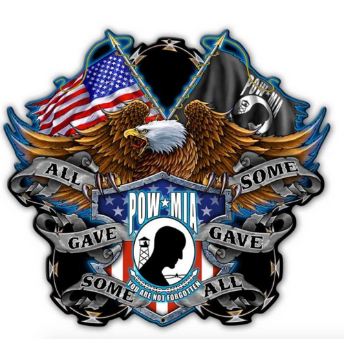 """""""ALL GAVE SOME, SOME GAVE ALL"""" -- METAL SIGN"""