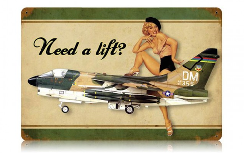 """NEED A LIFT  CORSAIR""  METAL  SIGN"