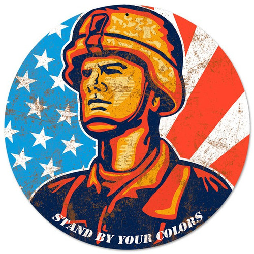 """""""STAND BY YOUR COLORS USA""""  METAL  SIGN"""