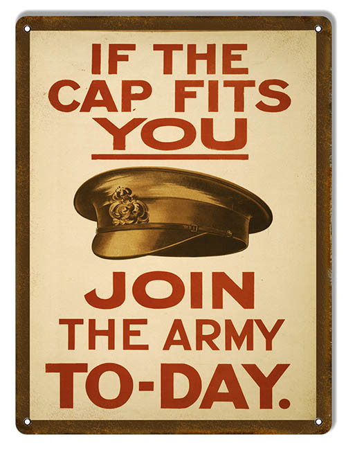 """IF THE CAP FITS--U.S. ARMY"" RECRUITMENT METAL SIGN"