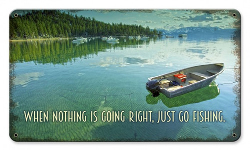 """""""JUST  GO  FISHING""""  METAL  SIGN"""