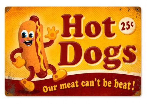 """HOT DOGS""  REPRODUCTION  METAL  SIGN"