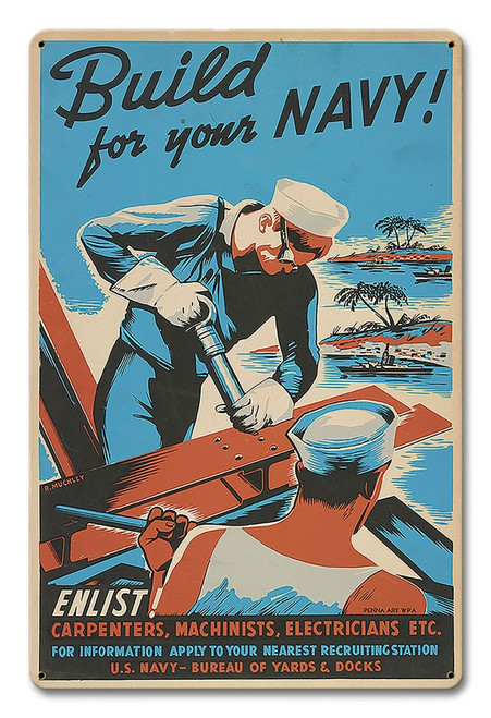 """""""Build  For  Your  Navy""""  Reproduction Metal  Sign"""