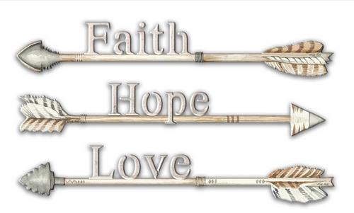 FAITH, HOPE, AND LOVE  METAL ARROWS