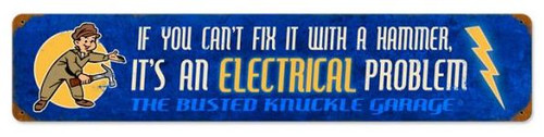 """""""CAN'T FIX IT WITH A HAMMER""""  METAL  SIGN"""