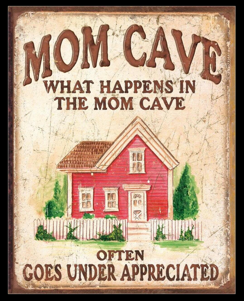 MOM  CAVE  ------METAL  SIGN
