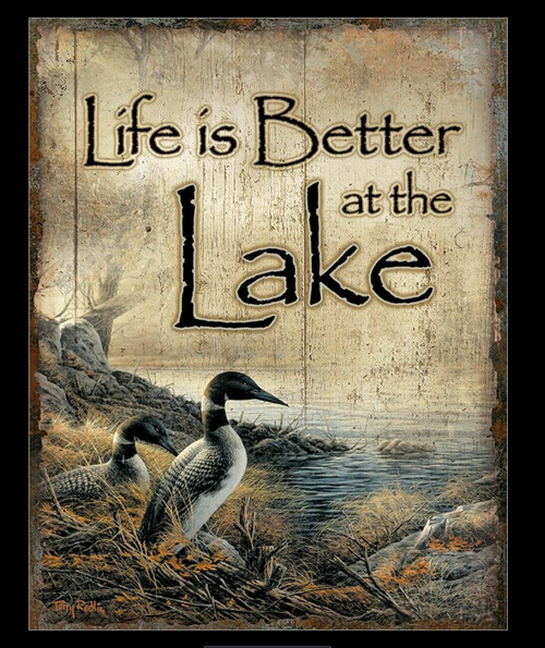 LIFE  IS  BETTER  AT  THE  LAKE----METAL  SIGN