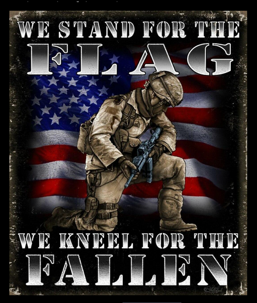 STAND  FOR  THE  FLAG,  KNEEL  FOR  THE  FALLEN------------------METAL SIGN