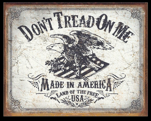 DON'T TREAD ON ME-----------------------LAND OF THE FREE----METAL  SIGN