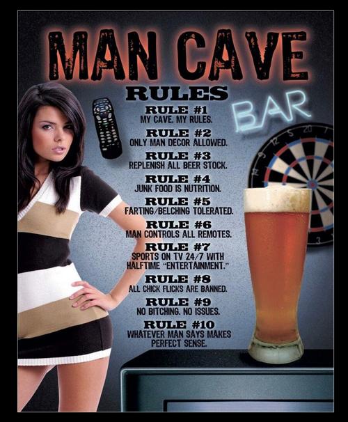 MAN  CAVE  RULES ---------METAL  SIGN