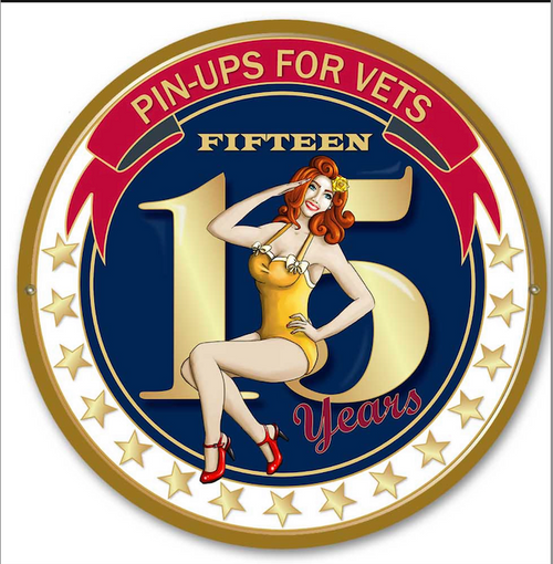 Pin-Ups For Vets--15th anniversary----METAL  SIGN