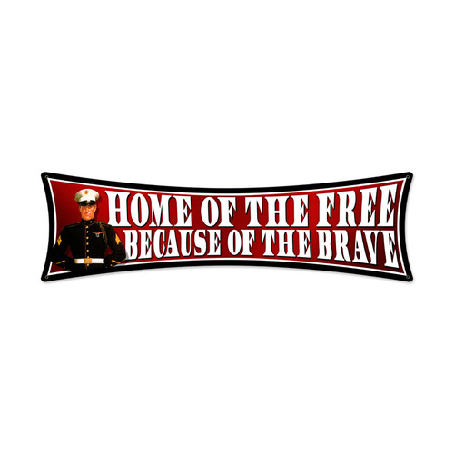 """""""HOME  OF  THE  FREE""""    METAL   SIGN"""