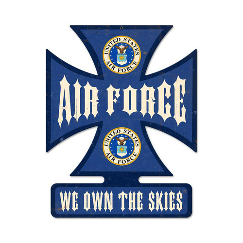 """AIR FORCE--WE OWN THE SKIES"" METAL SIGN"