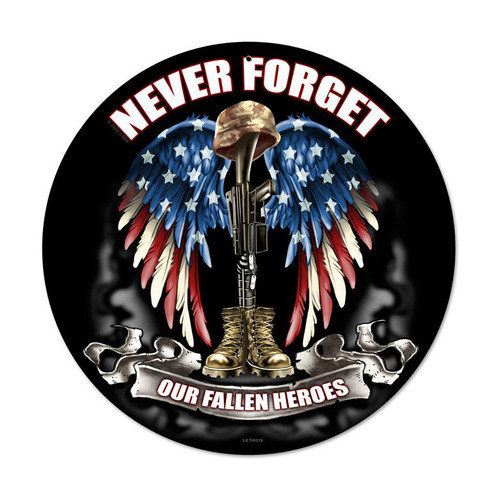 """NEVER  FORGET""  METAL  SIGN"