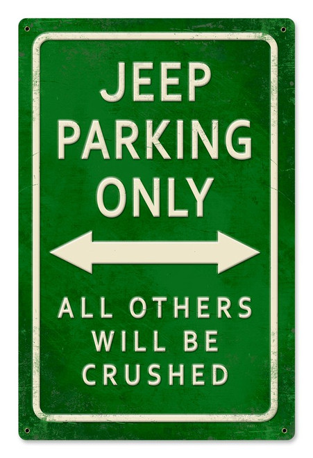 """JEEP  PARKING""  METAL  SIGN"