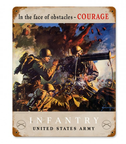 """""""INFANTRY  COURAGE""""  METAL  SIGN"""