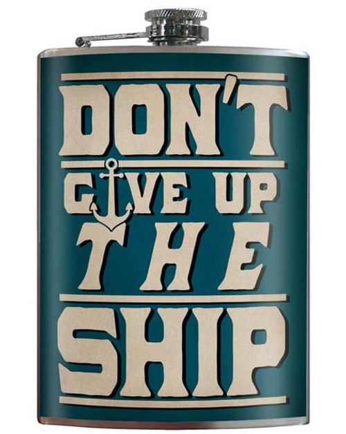 """""""DON'T  GIVE  UP  THE SHIP""""  FLASK"""