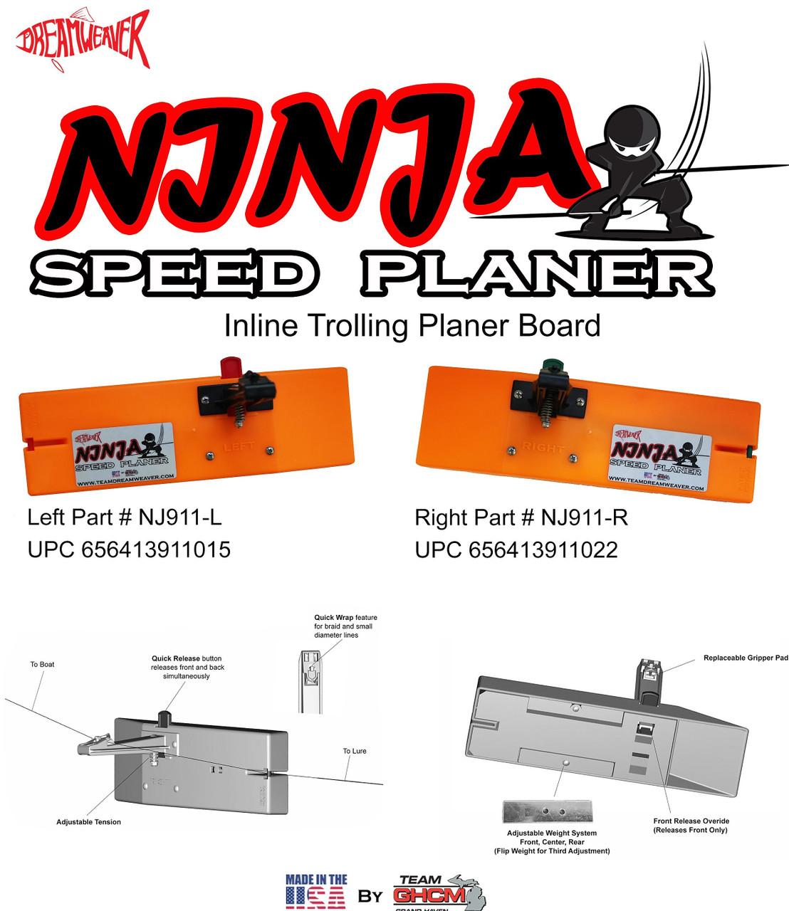 Dreamweaver Ninja Speed Planer Board LEFT NJ911-L