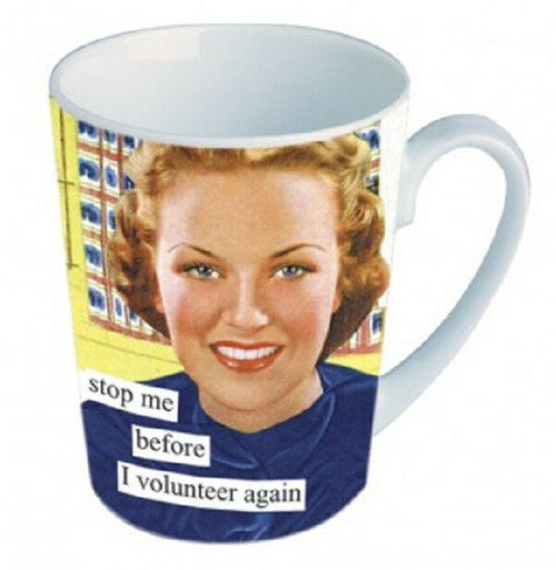 NEW Anne Taintor Ceramic Mug Cup Funny Retro Fun Gift - VOLUNTEER AGAIN